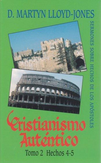 Cristianismo Auténtico Tomo 2 Hechos 4-5
