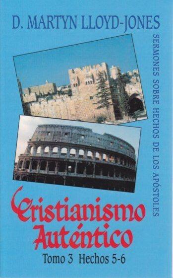 Cristianismo Auténtico Tomo 3 Hechos 5-6