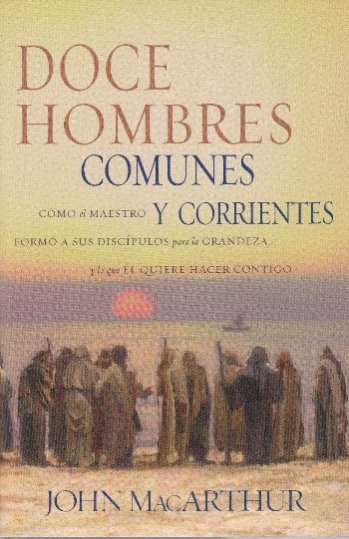 Doce Hombres Comunes