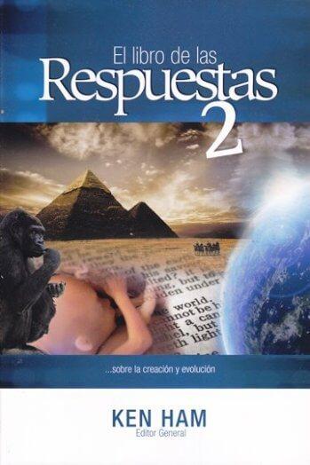 El Libro de las Respuestas ...sobre la creación y evolución - vol.2