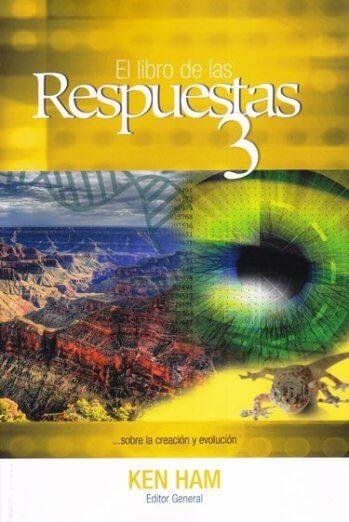 El Libro de las Respuestas ...sobre la creación y evolución - Vol.3