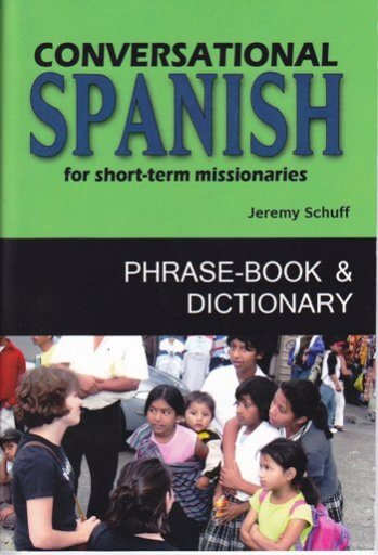 Conversational Spanish for Short-Term Missionaries