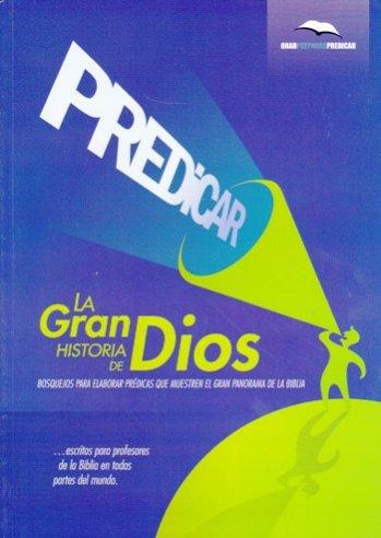 Predicar la Grand Historia de Dios