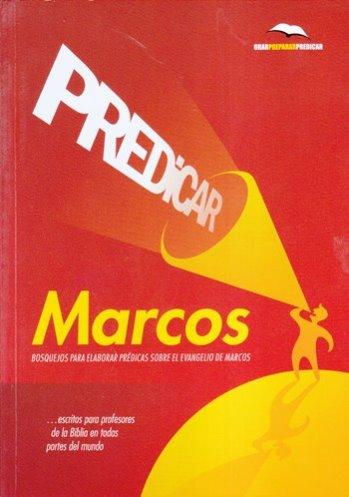 Predicar Marcos