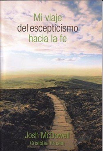 Mi Viaje de Escepticismo Hacia la Fe (tratado para evangelismo)