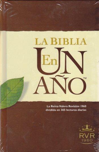 Biblia en Un Año - La Reina-Valera 1960 dividida en 365 lecturas dirias (pasta dura)
