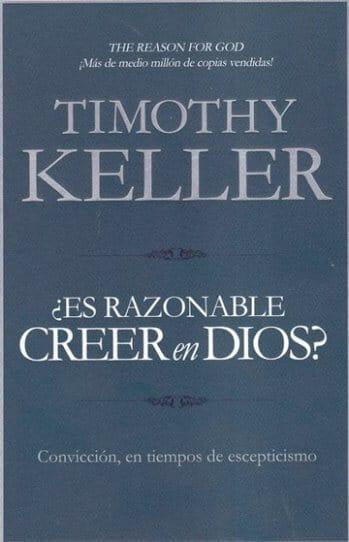 ¿Es Razonable Creer en Dios? - Convicción en una era de escepticismo