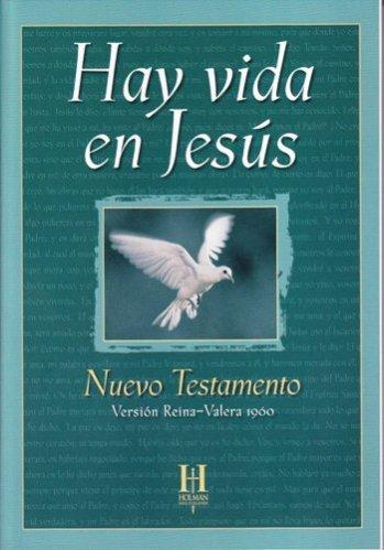 Hay Vida en Jesús - RVR60 Nuevo Testamento (edición economica para evangelización)
