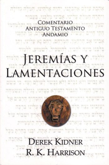 Comentario al AT: Jeremías y Lamentaciones
