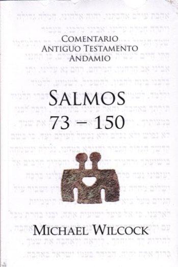 Comentario al A.T. - Salmos 73 - 150