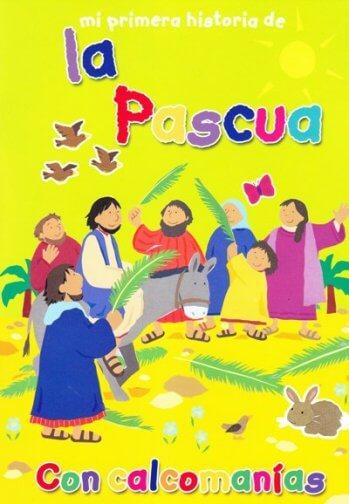 La Pascua - Mi Primera Historia