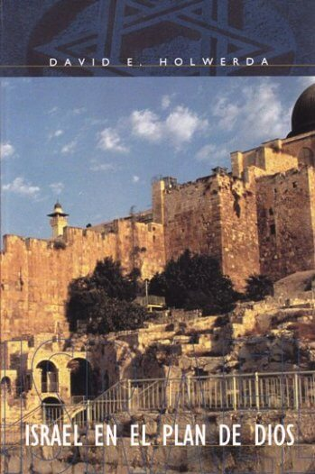 Israel en el Plan de Dios