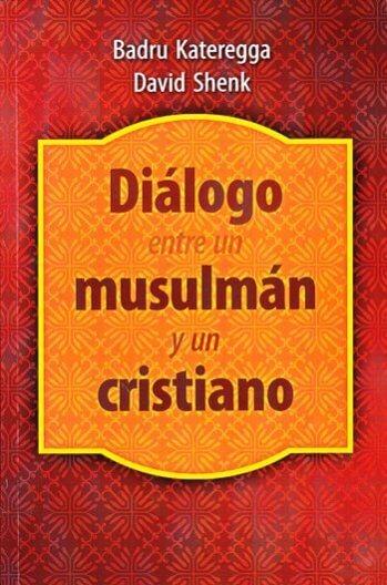 Diálogo entre un Musulmán y un Cristiano