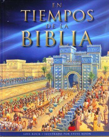 En Tiempos de la Biblia (a todo color - pasta dura)
