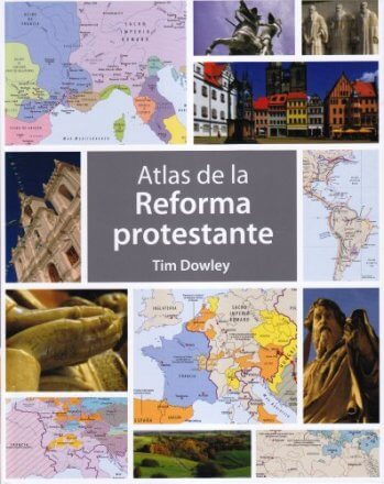 Atlas de la Reforma (a todo color - pasta dura)