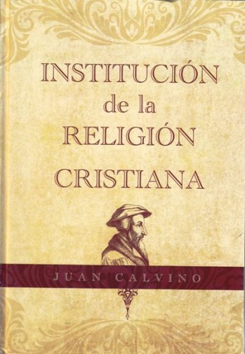 Institución de la Religión Cristiana (pasta dura)