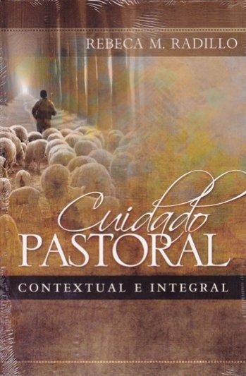 Cuidado Pastoral Contextual e Integral