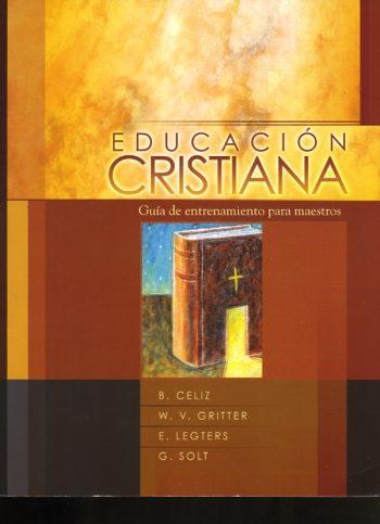 Educación Cristiana - Guía de Entrenamiento para Maestros