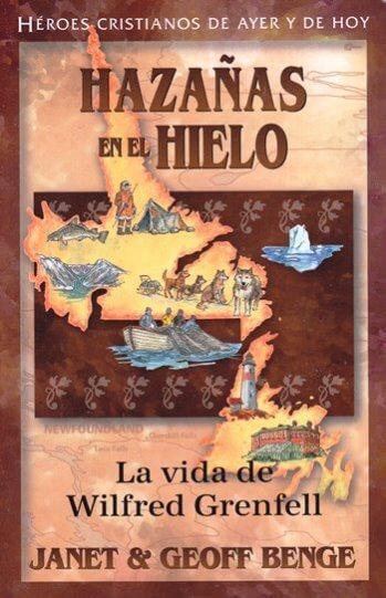 Hazañas en el Hielo - la vida de Wilfred Grenfell