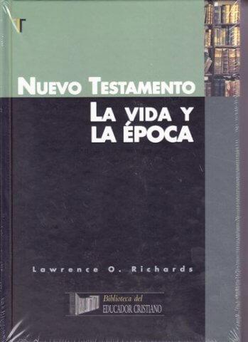 El Nuevo Testamento - la vida y la época (pasta dira)