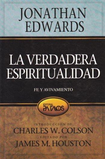 La Verdadera Espiritualidad - Fe y Avivamiento