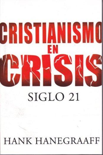 Cristianismo en Crisis - Siglo 21