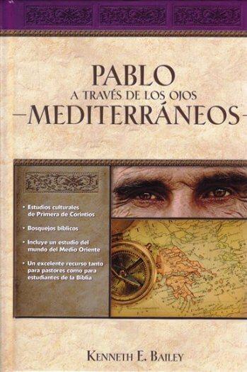 Pablo a Través de los Ojos Mediterráneos - estudios culturales de 1 Corintios (pasta dura)