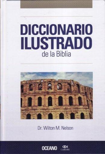 Diccionario Ilustrado de la Biblia - 1a Edición (tapa dura)