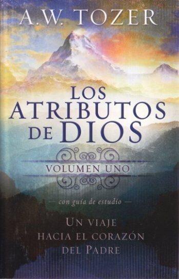 Los Atributos de Dios - Vol.1 (con guía de estudio)  NO PODEMOS RECOMEDAR EL GUIA DE ESTUDIO