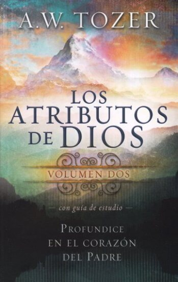 Los Atributos de Dios - Vol.2 (con guía de estudio) NO PODEMOS RECOMEDAR EL GUIA DE ESTUDIO