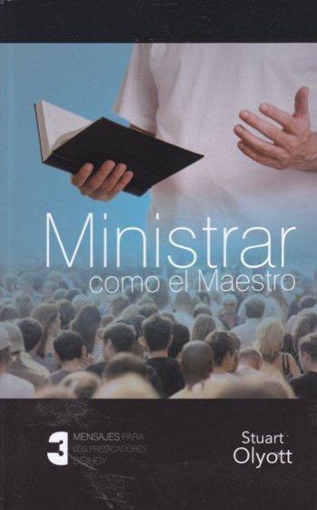 Ministrar Como el Maestro