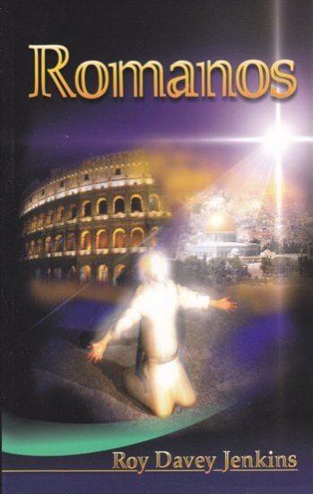 Romanos: un comentario y sumario de la serie por Lloyd Jones