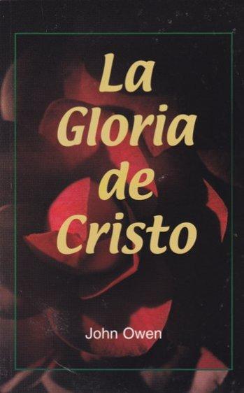 La Gloria de Cristo (Abreviado)