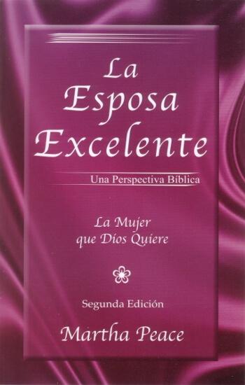 La Esposa Excelente - 2ª Edición
