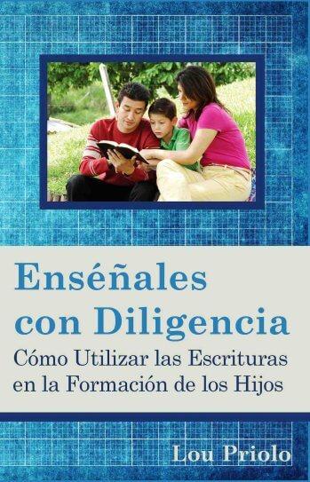 Enséñales con Diligencia: Cómo Utilizar las Escrituras en la Formación de los Hijos