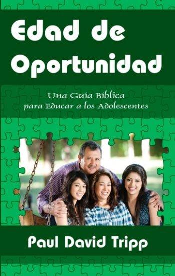 Edad de Oportunidad: Una Guía para Educar a los Adolescentes