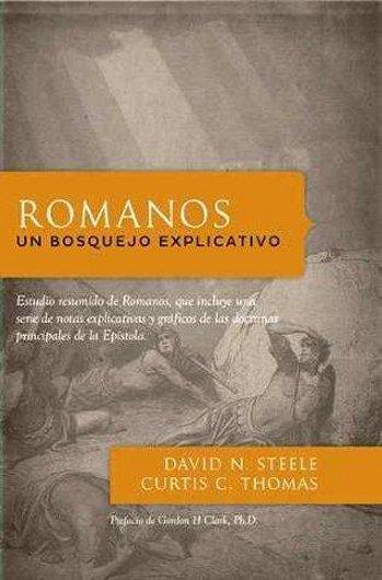 Romanos: Un Bosquejo Explicativo