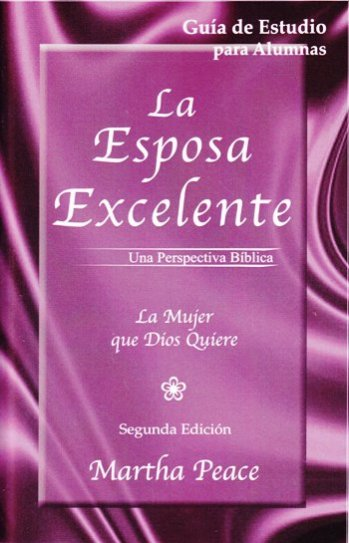 La Esposa Excelente - Guía de Estudio para Alumnas (sin respuestas)