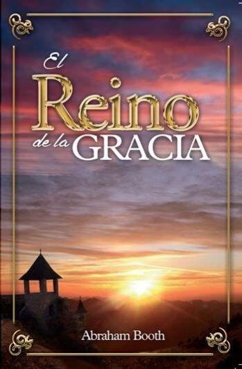 El Reino de la Gracia (versión abreviada)