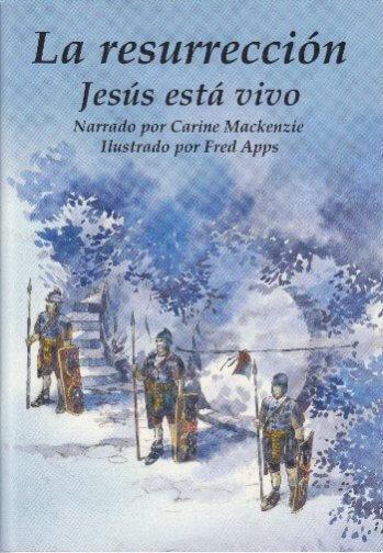 La Resurrección - Jesús Está Vivo