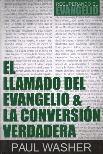 El Llamado del Evangelio y la Conversión Verdadera