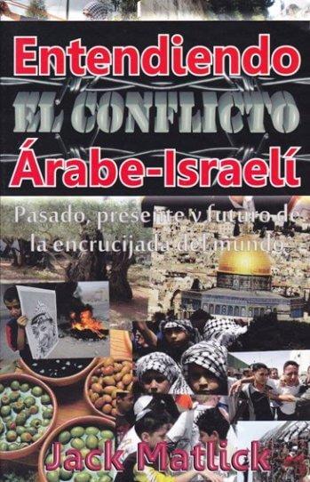 Entendiendo el Conflicto Arabe-Israelí