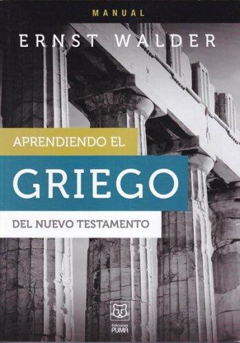 Aprendiendo el Griego del Nuevo Testamento - Manual