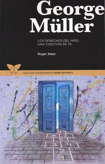 George Muller - una biografía
