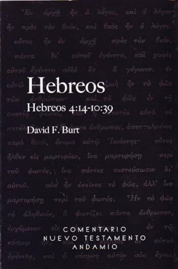 Hebreos Comentario - Tomo 2 Hebreos 4:14 - 10:39