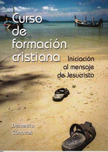 Curso de Formación Cristiana - iniciación al mensaje de Jesucristo