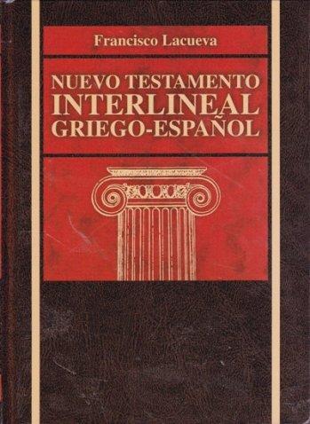 Nuevo Testamento Interlineal Griego / Español CLIE (pasta dura)