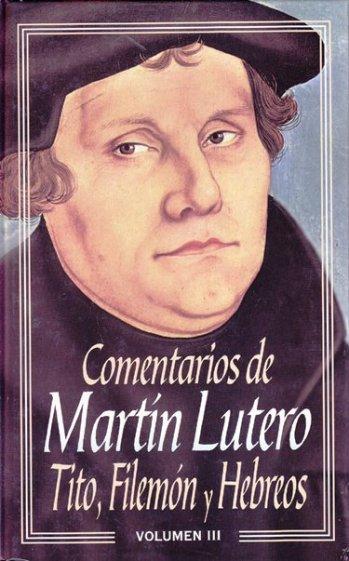 Comentarios de Martin Lutero - Vol. III: Tito