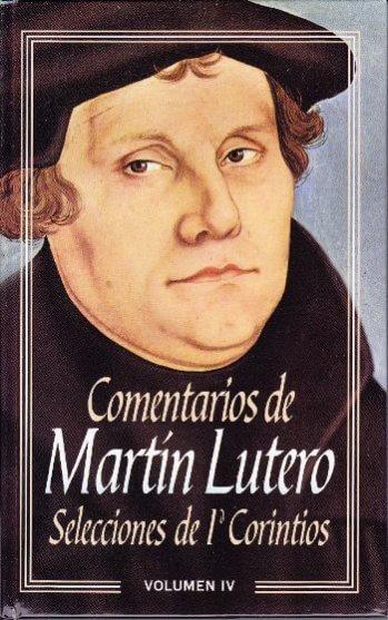 Comentarios Martin Lutero - Vol. IV: 1st Corinthians (pasta dura)