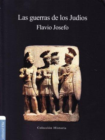 Las Guerras de los Judios - Libros 1 a 7 en un tomo